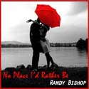 No Place Randy Bishop